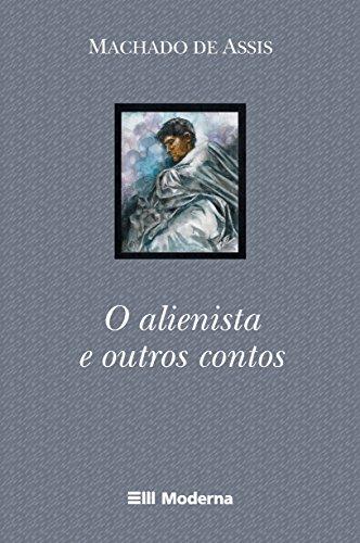 9788516039790: O Alienista E Outros Contos (Em Portuguese do Brasil)