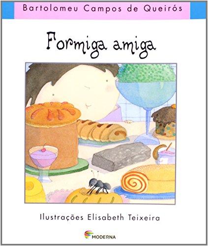 9788516042776: Formiga Amiga (Em Portuguese do Brasil)