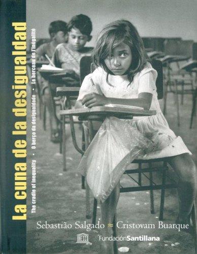 9788516053673: La Cuna de La Desigualdad (Spanish Edition)