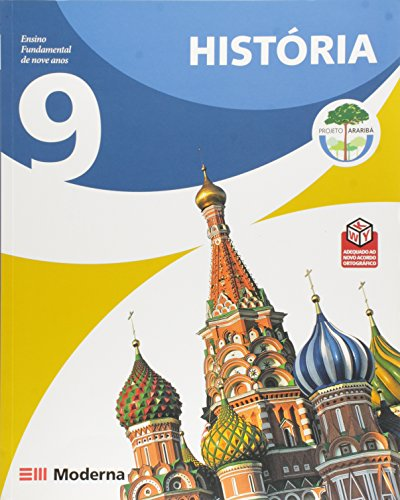 9788516055035: PROJETO ARARIBA - HISTORIA - 9º ANO - ANTIGA 8ª SERIE - 2 ED.