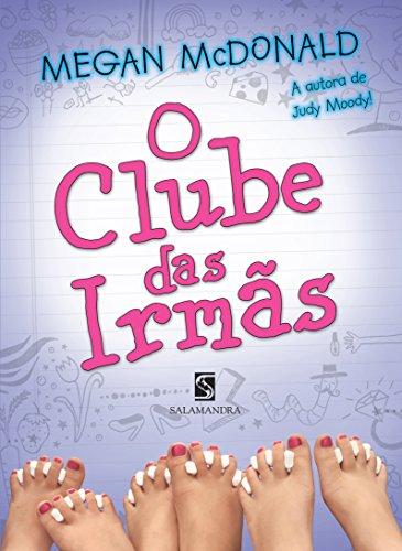 9788516063955: O Clube das Irmãs (Em Portuguese do Brasil)