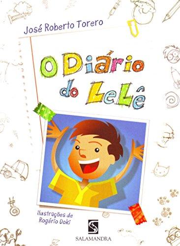 9788516063979: O Diário do Lelê (Em Portuguese do Brasil)