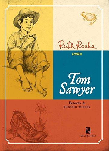 9788516065324: Ruth Rocha Conta Tom Sawyer (Em Portuguese do Brasil)