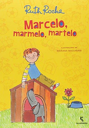 9788516071493: Marcelo, Marmelo, Martelo e Outras Histórias (Em Portuguese do Brasil)