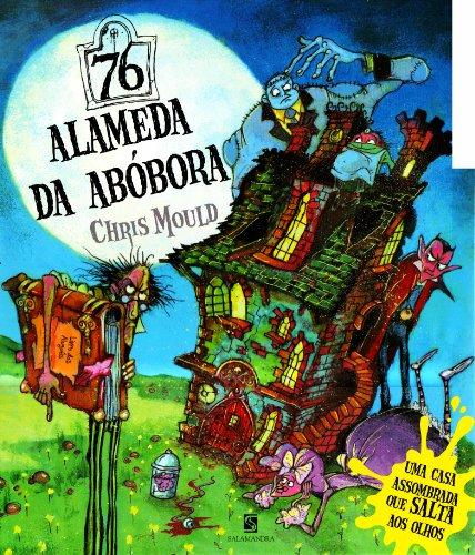 76 Alameda da Ab?bora (Em Portuguese do Brasil): Chris Mould