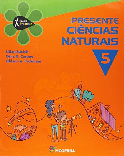 9788516075644: Presente. Ciências Naturais 5 (Em Portuguese do Brasil)