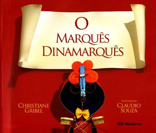 O MARQUES DINAMARQUES: CHRISTIANE GRIBEL /