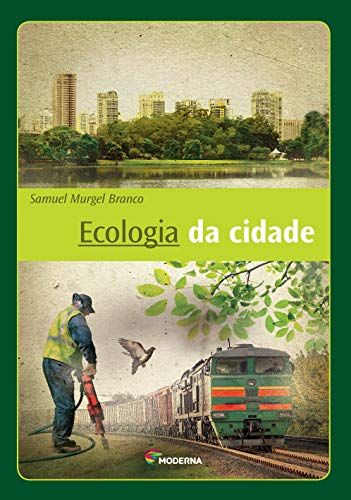 9788516084837: Ecologia Da Cidade (Em Portuguese do Brasil)