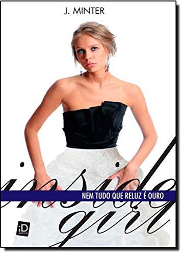 9788516085650: Inside Girl. Nem Tudo que Reluz � Ouro (Em Portuguese do Brasil)