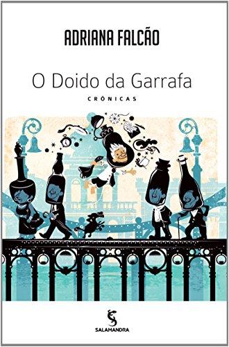 9788516090746: O Doido da Garrafa (Em Portuguese do Brasil)