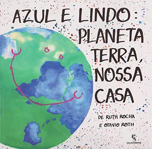 9788516090883: Azul e Lindo Planeta Terra, Nossa Casa (Em Portuguese do Brasil)