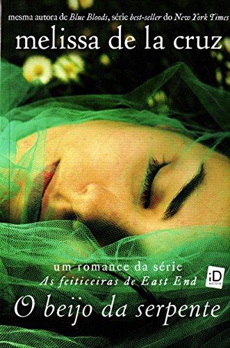 Beijo da Serpente (Em Portugues do Brasil): Melissa de La