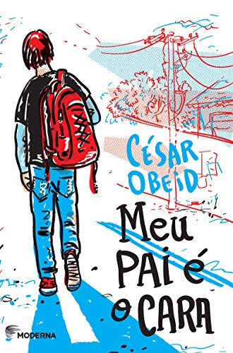 9788516096502: Meu Pai É o Cara (Em Portuguese do Brasil)