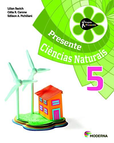 9788516099688: Presente Ciências Naturais 5 (Em Portuguese do Brasil)