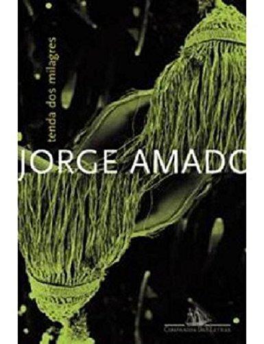 A Tenda dos Milagres (Em Portugues do: Jorge Amado