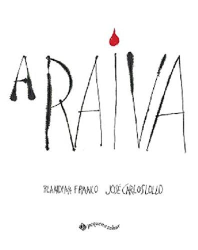 9788519942301: A Raiva (Em Portugues do Brasil)