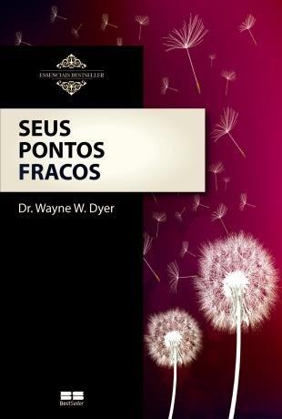 9788519946729: Seus Pontos Fracos (Col. : Essenciais Realizacoes) (Em Portugues do Brasil)