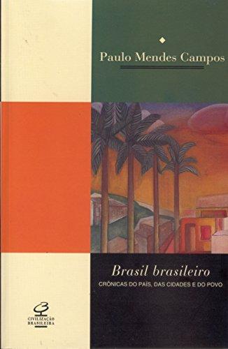 9788520005156: Brasil Brasileiro: Crônicas do País, das Cidades e do Povo