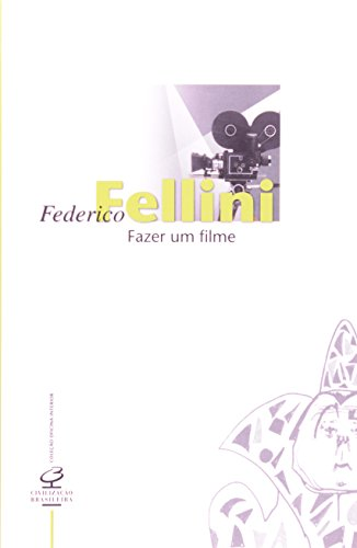 9788520005507: Fazer um Filme (Em Portuguese do Brasil)