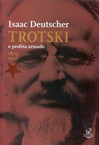 9788520005965: Trotski. O Profeta Armado (Em Portuguese do Brasil)