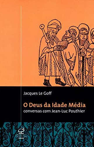 9788520006979: O Deus Da Idade Média (Em Portuguese do Brasil)