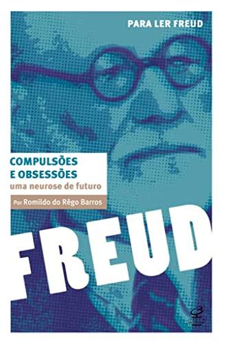 9788520008591: Compulsoes e Obsessoes: Uma Neurose de Futuro (Em Portugues do Brasil)
