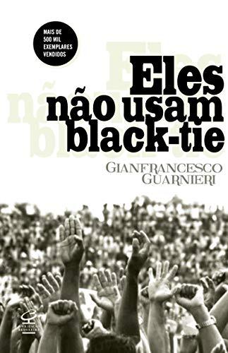 9788520008768: Eles nao Usam Black Tie (Em Portugues do Brasil)