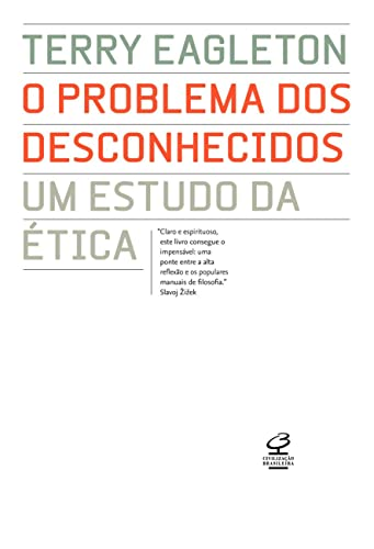 9788520009482: Problema dos Desconhecidos: Um Estudo da Etica - T (Em Portugues do Brasil)
