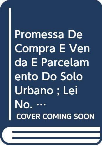 9788520302583: Promessa de compra e venda e parcelamento do solo urbano ; Lei no. 6,766/79 (Portuguese Edition)
