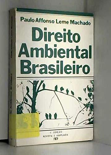 Direito ambiental brasileiro (Portuguese Edition): Machado, Paulo Affonso