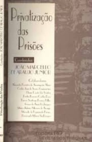 Privatizacao das prisoes (Portuguese Edition): n/a
