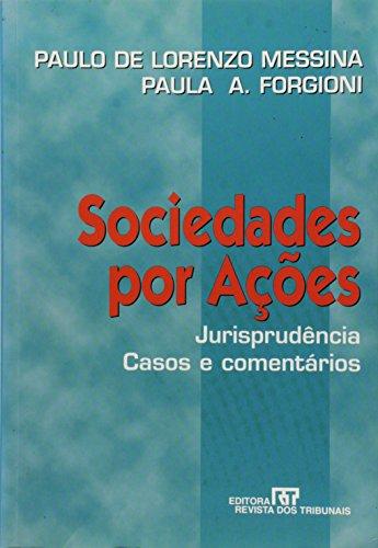 Sociedades por acoes: Jurisprudencia, casos e comentarios: Messina, Paulo de