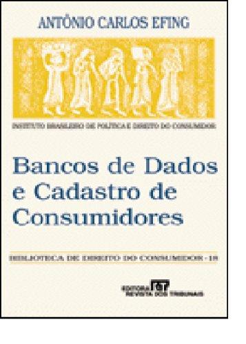 9788520321256: Bancos de dados e cadastro de consumidores (Biblioteca de direito do consumidor) (Portuguese Edition)