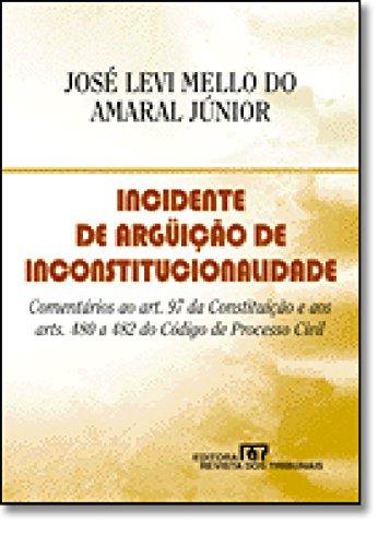 9788520323014: Incidente De Arguicao De Inconstitucionalidade (Em Portuguese do Brasil)