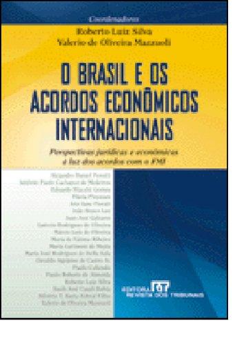 O Brasil E OS Acordos Economicos Internacionais: