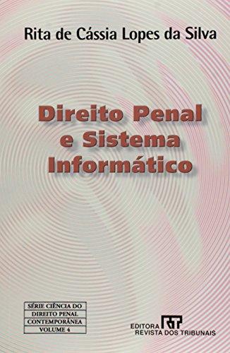 Direito Penal E Sistema Informatico: Rita de Cássia