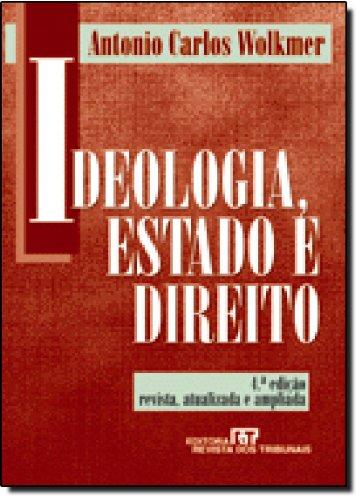 9788520324202: Ideologia Estado E Direito