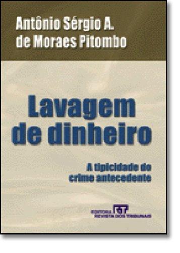 9788520324486: Lavagem de Dinheiro: A Tipicidade Do Crime Antecedente