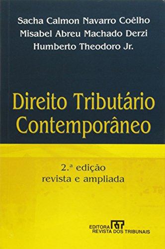 Direito Tributario Contemporaneo (Portuguese Edition): Sacha Calmon Navarro
