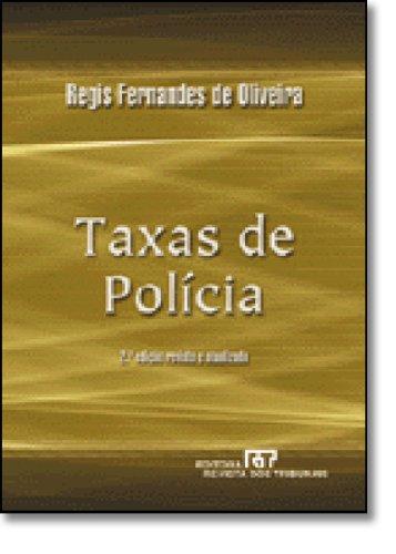 Taxas de Policia: Oliveira, Regis Fernandes