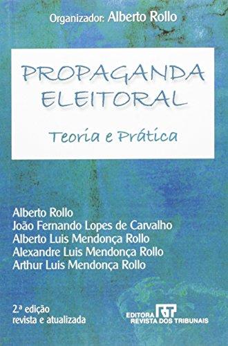 9788520326244: Propaganda Eleitoral: Teoria e Pratica
