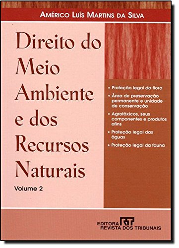 9788520328217: Direito do Meio Ambiente e dos Recursos Naturais - Vol.2