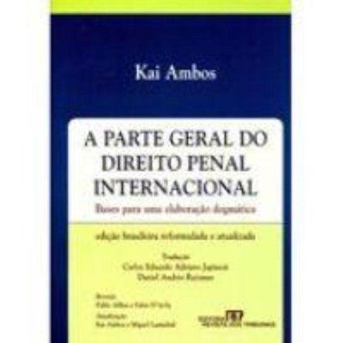 9788520333297: A Parte Geral do Direito Penal Internacional