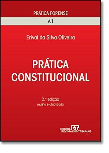 9788520335314: Pratica Constitucional - Vol.1 - Colecao Pratica Forense