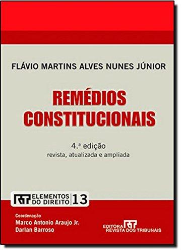 9788520337967: Remedios Constitucionais - Vol.13 - Colecao Elementos do Direito