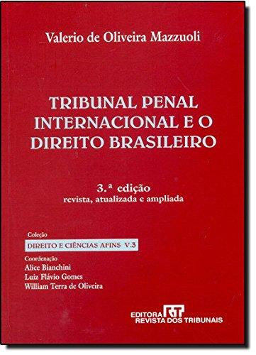 9788520339091: Tribunal Penal Internacional e o Direito Brasileiro (Em Portuguese do Brasil)