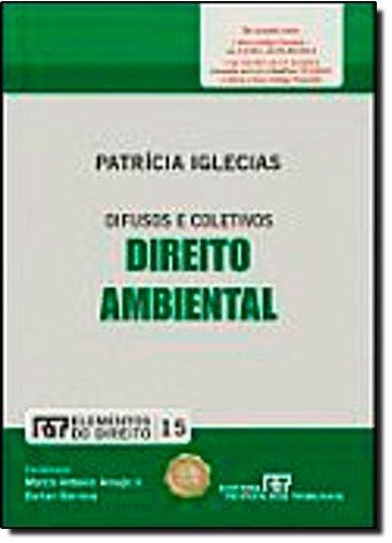 9788520345580: Direito Ambiental: Difusos e Coletivos - Vol.15 - Colecao Elementos do Direito