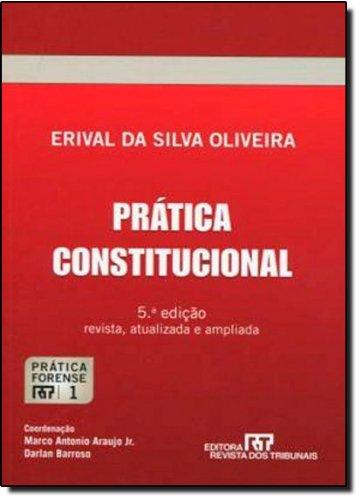 9788520345818: Pratica Constitucional - Vol.1 - Colecao Pratica Forense