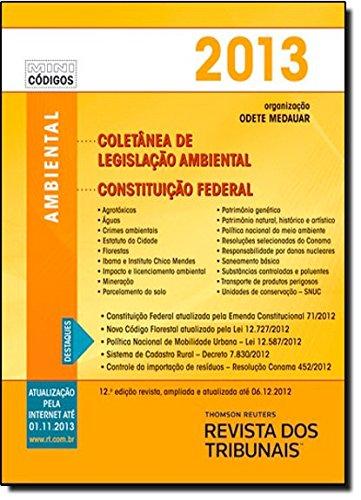 9788520346099: Rt Mini Codigo 2013: Mini Coletanea de Legislacao Ambiental