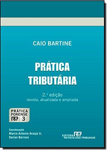 9788520346280: Pratica Tributaria - Vol.3 - Colecao Pratica Forense